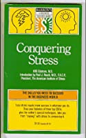 Conquering Stress (Barron's Business Success Guides)