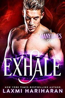 Exhale: Paranormal Romance (Many Lives Book 5) by [Hariharan, Laxmi]