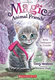 Bella Tabbypaw in Trouble (Magic Animal Friends)