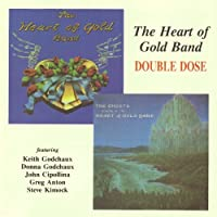 Double Dose by Heart Of Gold Band