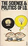 Science and Politics of I. Q.
