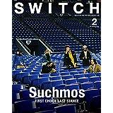 SWITCH Vol.37 No.2 特集 Suchmos FIRST CHOICE LAST STANCE