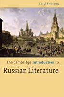The Cambridge Introduction to Russian Literature (Cambridge Introductions to Literature)
