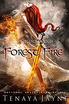 Forest Fire (The Legends of Regia Book 2) by [Jayne, Tenaya]