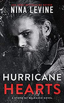 Hurricane Hearts: A Motorcycle Club Romance (Storm MC Reloaded Book 1) by [Levine, Nina]