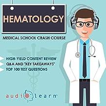 Hematology: Medical School Crash Course