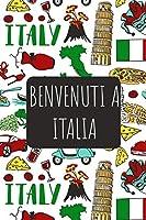 Benvenuti a Italia: 6x9 Diario di viaggio I Taccuino con liste di controllo da compilare I Un regalo perfetto per il tuo viaggio in Italia e per ogni viaggiatore