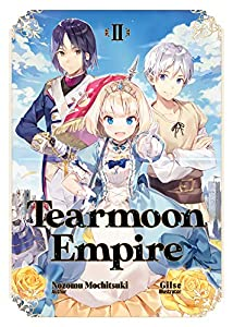 Tearmoon Empire: Volume 2 (English Edition)