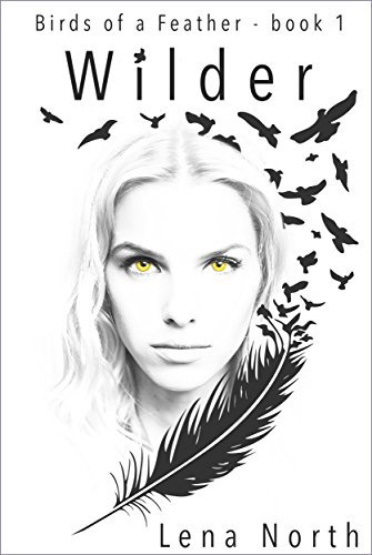 Wilder (Birds of a Feather Book 1) (English Edition)の詳細を見る