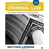 Contemporary Criminal Law: Concepts, Cases, and Controversies 4ed