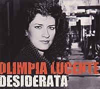 Olimpia Lucente: Desiderata