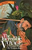 The Incredible Voyage: A Personal Odyssey 画像