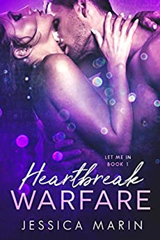 Heartbreak Warfare (Let Me In Book 1) by [Marin, Jessica]