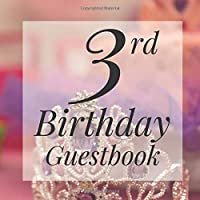 3rd Birthday Guestbook: Cute Princess Royal Crown Themed - Third Party Baby Anniversary Event Celebration Keepsake Book - Family Friend Sign in Write Name, Advice Wish Message Comment Prediction - W/ Gift Recorder Tracker Log & Picture Space