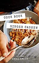 Easy Ginger Cashew Chicken Curry || Recipe Book (English Edition)