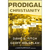 Prodigal Christianity: 10 Signposts into the Missional Frontier: 61