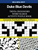 Duke Blue Devils Trivia Crossword Word Search Activity Puzzle Book: Greatest Football Players Edition