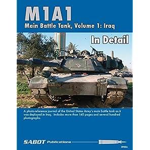M1A1 主力戦車ディティール写真集 第1巻:イラク[SP006] M1A1 Main Battle Tank In Detail Volume 1:Iraq