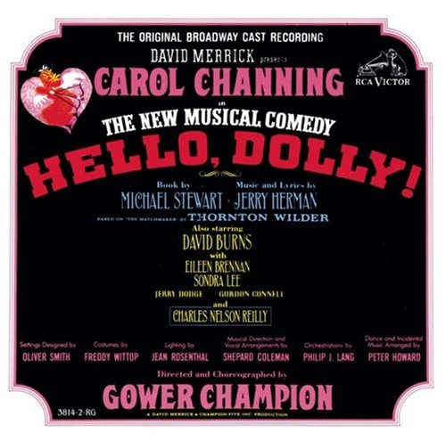 Hello, Dolly!: The New Musical Comedy - The Original Broadway Cast Recording