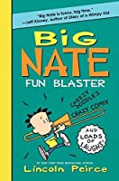 Big Nate Fun Blaster: Cheezy Doodles, Crazy Comix, and Loads of Laughs! (Big Nate Activity Book) by Lincoln Peirce(2012-07-03)