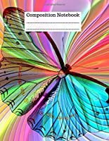 Composition Notebook: Butterfly Journal, Diary. Colorful insects one subject college ruled pages blank lined of size 8.5 x 11 inch. Cute Notebooks for middle school and high school. butterfly gifts for her to write in.