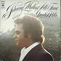 Johnny Mathis All Time Greatest Hits