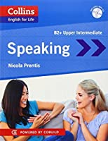Speaking B2 (Collins English for Life) by Nicola Prentis(2014-08-01)