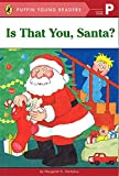 Is That You, Santa? (Puffin Young Readers, Picture Reader)