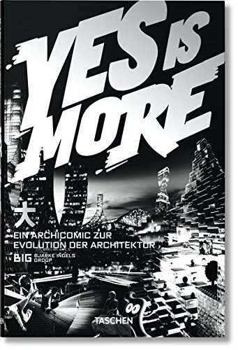 Yes Is More: An Archicomic on Architectural Evolutionの詳細を見る