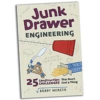 Junk Drawerエンジニアリング: 25建築課題教育ブック、おもちゃ、2017年クリスマスおもちゃ