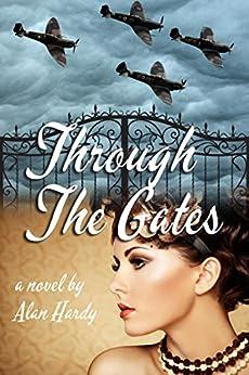 Through The Gates by [Hardy, Alan]