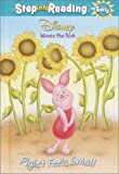 Piglet Feels Small (Step into Reading)