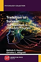 Transition to Success: The Transition to University Program