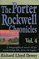 The Porter Rockwell Chronicles