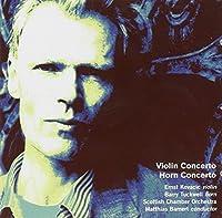 Robin Holloway - Violin & Horn Concertos by Holloway: Violin Concerto; Horn Concerto