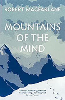 Mountains Of The Mind by [Macfarlane, Robert]