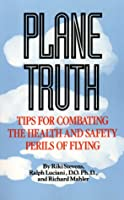 Plane Truth: Tips for Combating the Health and Safety Perils of Flying