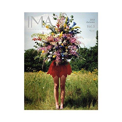 IMA(イマ) Vol.5 2013年8月29日発売号の詳細を見る