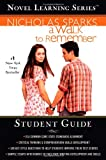 A Walk to Remember (Novel Learning Series)