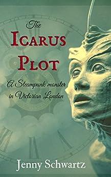 The Icarus Plot by [Schwartz, Jenny]
