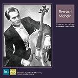 ベルナール・ミシュラン : 秘蔵音源集 (Unissued recordings in Radio France / Bernard Michelin) (2CD) [輸入盤] [日本語解説付]