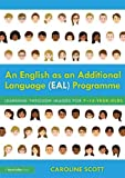 An English as an Additional Language (EAL) Programme: Learning Through Images for 7–14-Year-Olds