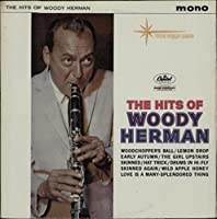 The Hits Of Woody Herman