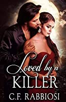 Loved By A Killer