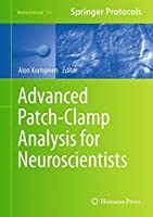 Advanced Patch-Clamp Analysis for Neuroscientists (Neuromethods)