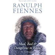 Mad, Bad and Dangerous to Know: Updated and revised to celebrate the author's 75th year