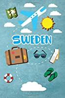 Sweden: Travel Journal Notebook 120 Pages 6x9 Inches - Vacation Trip Planner Travel Diary Farewell Gift Holiday Planner