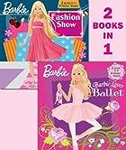 Barbie Loves Ballet/Fashion Show Fun! (Barbie) (Pictureback(R))