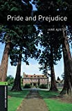 Pride and Prejudice, Oxford Bookworms Library: 2500 Headwords