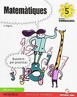 Projecte Tornassol, matemátiques, 5 Educació Primària, 3 cicle. Quadern d'activitats